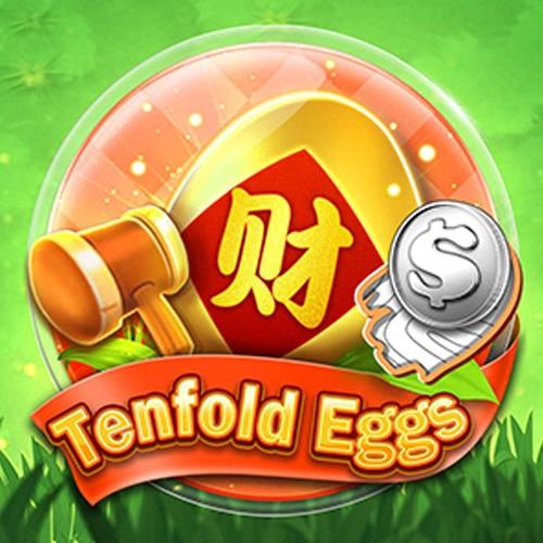 Tenfold eggs ไข่เต็นฟอลด์